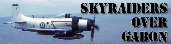 Skyraiders over Gabon